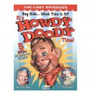 It's Howdy Doody Time - Lost Episodes (New 5 DVD)