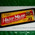 "2011 WACKY PACKAGES HALOWEEN SERIES ""HAIRY MANE"" BIO CARD JAY LYNCH VHTF!!"