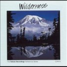 Nature Recordings, Vol. 17: Wilderness by Nature Recordings (CD, Feb-1999,...