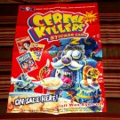 "2011 CEREAL KILLERS SERIES1 POSTER ""ON SALE HERE"" NICE!!"