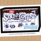 """2013 WACKY PACKAGES HALLOWEEN SERIES """"SNO-CORPSE"""" BIO CARD by NEIL CAMERA"""