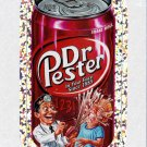 2011 WACKY PACKAGES ANS8 SILVER FLASH FOIL **DR.PESTER** #4 NM