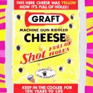 "WACKY PACKAGES FLASHBACK1 SILVER BORDER """"GRAFT CHEESE"""" #39  NM"