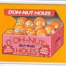 "2017 Topps Wacky Packages 50th Anniversary ""GOLD"" VERY RARE ""DOH-NUT HOLES"" 1/1"