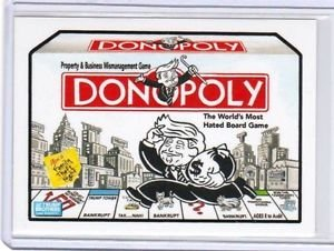 "2017 WACKY PACKAGES/GPK TRUMPOCRACY 1ST 100 DAYS ""DONOPOLY"" LIMITED EDITION #103"