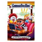 """2017 WACKY PACKAGES/GARBAGE PAIL KIDS TRUMPOCRACY 1ST 100 DAYS """"McHACKED DONALD"""""""