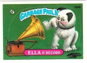 "1987 GARBAGE PAIL KIDS ORIGINAL 8TH SERIES ""ELLA P. RECORD"" #308b STICKER CARD"