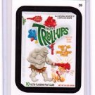 "2014 WACKY PACKAGES SERIES 1 ""TROLL-UPS"" #39 STICKER CARD"