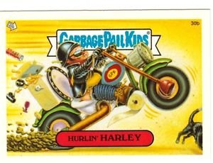 "2004 GARBAGE PAIL KIDS ALL NEW SERIES 3 {ANS3} ""HURLIN'HARLEY"" #30b STICKER CARD"