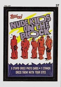 """WACKY PACKAGES 1991 SERIES STICKER CARD """"NUDE KIDS ON THE BLOCK"""" #37"""