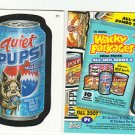 "2007 WACKY PACKAGES ALL NEW SERIES 6 {ANS6} ""QUIET PUPSI"" PROMO CARD  P1"