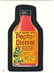 """1986 WACKY PACKAGES ALBUM SERIES STICKER """"PEPTO-DISMAL"""" #55 ONLY 99 CENTS"""