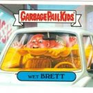 "2004 GARBAGE PAIL KIDS ALL NEW SERIES 2 {ANS2} ""WET BRETT"" #37b STICKER CARD"