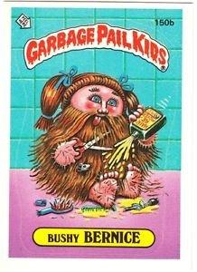 "1986 GARBAGE PAIL KIDS ORIGINAL 4TH SERIES ""BUSHY BERNICE"" #150b STICKER CARD"
