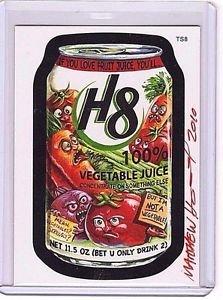 "WACKY PACKAGES POSTCARDS SERIES 6  ""H8 VEGETABLE JUICE"" #TS8 SIGNED BONUS CARD"