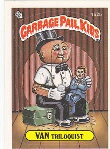"1986 GARBAGE PAIL KIDS ORIGINAL 4th SERIES ""VAN TRILOQUIST"" #152b  NM"