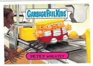 "2006 GARBAGE PAIL KIDS ALL NEW SERIES 5 ""PETEY WHEATEY"" #27b"