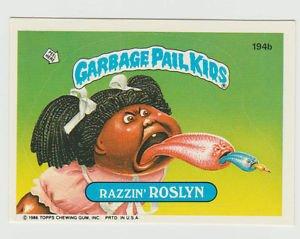 "1986 GARBAGE PAIL KIDS ORIGINAL 5th SERIES ""RAZZIN'ROSLYN"" #194b  NM"