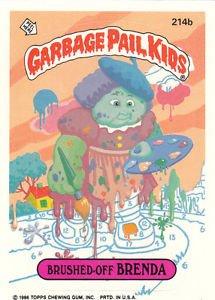"""1986 GARBAGE PAIL KIDS ORIGINAL 6TH SERIES """"BRUSHED-OFF BRENDA"""" #214b  NM"""