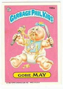"""1986 GARBAGE PAIL KIDS ORIGINAL 5th SERIES """"GORE MAY"""" #198a  NM"""