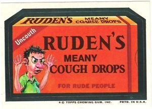 """1974 WACKY PACKAGES ORIGINAL 10TH SERIES """"RUDEN'S COUGH DROPS"""" STICKER CARD"""