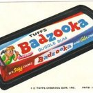 "1974 WACKY PACKAGES ORIGINAL 10TH SERIES ""BADZOOKA GUM"" STICKER"
