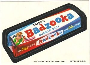 "1974 WACKY PACKAGES ORIGINAL 10TH SERIES ""BADZOOKA GUM"" STICKER"