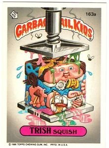 "1986 GARBAGE PAIL KIDS ORIGINAL 4TH SERIES ""TRISH SQUISH"" #163a STICKER CARD"
