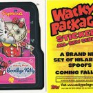 "2005 WACKY PACKAGES ANS2 ""GOODBYE KITTY"" PROMO STICKER P1 SAN DIEGO COMIC CON"