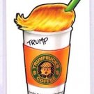 "2016 WACKY PACKAGES/GPK'S disg-RACE ""TRUMPBUCKS COFFEE"" #86 LIMITED EDITION"