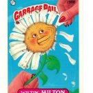 "1987 GARBAGE PAIL KIDS ORIGINAL 8TH SERIES ""WILTIN'MILTON"" #296b NM"