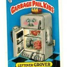 "1987 GARBAGE PAIL KIDS ORIGINAL 8TH SERIES ""LEFTOVER GROVER"" #306b NM"