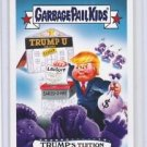 "2016 GARBAGE PAIL KIDS disg-RACE ""TRUMP'S TUITION"" #84 LIMITED EDITION"