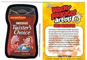 """2012 WACKY PACKAGES SERIES 8 BIO CARD """"TWISTER'S~CHOICE"""" FRED WHEATON"""