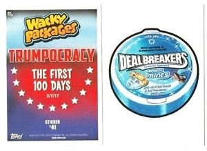 "2017 WACKY PACKAGES/GPK TRUMPOCRACY 1ST 100 DAYS ""DEAL BREAKERS"" #41 IN STOCK"