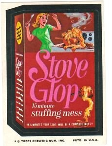 """1974 WACKY PACKAGES ORIGINAL 10TH SERIES """"STOVE GLOP"""" STICKER"""