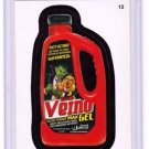 "2015 WACKY PACKAGES SERIES 1 ""VEINO GEL"" #13 STICKER! NM"