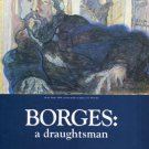 Borges A Draughtsman 1985 Art Exhibition Ad CDS Gallery