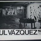 Paul Vazquez Vintage 1972 Art Exhibition Ad Advert Paley & Lowe, Wooster, NY