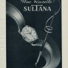 1954 Sultana Watch Company Switzerland 1954 Swiss Ad Suisse Advert Compagnie des Montres Sultana