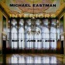 Michael Eastman Interiors 2009 Art Exhibition Ad Advert