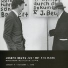 Joseph Beuys Just Hit the Mark 2004 Art Exhibition Ad Advert