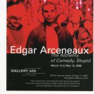 Edgar Arceneaux The Alchemy of Comedy, Stupid 2006 Art Exhibition Ad Advert