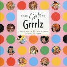 From Girls to Grrrlz : A History of Female Comics from Teens to Zines Book by Trina Robbins