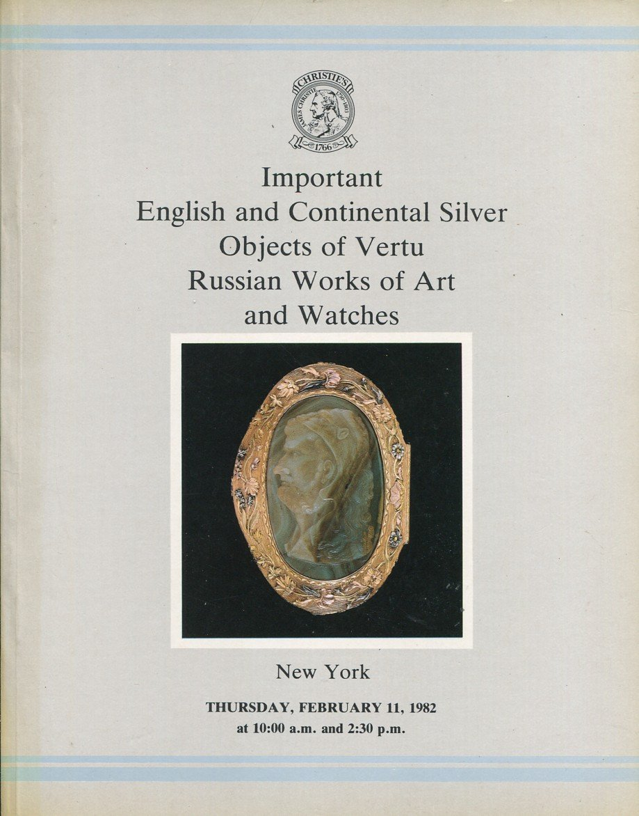 1982 Christie's Catalog Important English and Continetal Silver, Watches, Russian Art