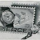 1949 Pierce Watch Company Switzerland Original 1940's Swiss Print Ad Publicite Suisse Montres