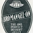 Original 1905 Stern & Saalberg Co Bro-Man-Gel-On Dessert Jelly Early 1900's Magazine Ad