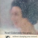 1964 Clairol Loving Care Hair Color Lotion Hate That Gray Wash It Away Ad Advert