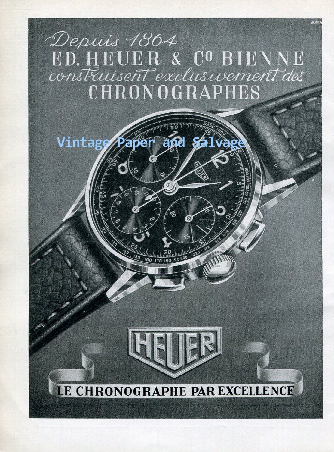 Vintage 1945 Heuer Le Chronographe Par Excellence Heuer Watch Company Swiss Ad Advert Suisse