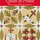 Paper Piecing Quilts of Praise Patterns Inspired by Beloved Hymns Jaynette Huff